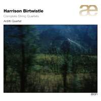Birtwistle: Complete String Quartets