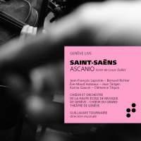 Saint-Saëns: Ascanio