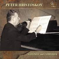 Hristoskov: Violinist and Composer