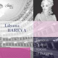 Famous Opera Voices of Bulgaria: Lilyana Bareva