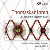 Music by Thomaskantors before JS Bach