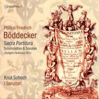 Philipp Friedrich Böddecker: Sacra Partitura