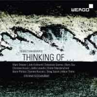Sebastian Gramss: Thinking of