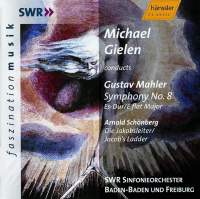Mahler: Symphony No. 8 & Schoenberg: Die Jakobsleiter