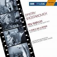 Shostakovich: New Babylon/A Year Is Like A Lifetime