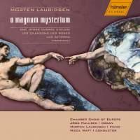 Morton Lauridsen: O Magnum Mysterium
