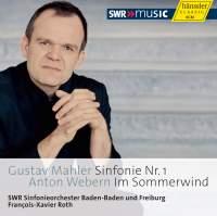 François-Xavier Roth conducts Mahler & Webern