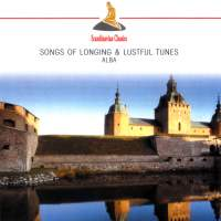 Songs of Longing & Lustful Tunes: Music from Medieval Spain and France