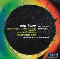 Gottfried von Einem: Philadelphia Symphonie and other works