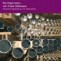 Die Orgel Tanzt