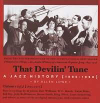 That Devilin' Tune: A Jazz History, Vol. 1