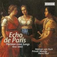 Echo de Paris - Parisian Love Songs (1610 - 1660)
