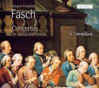 Fasch: Concertos for various instruments