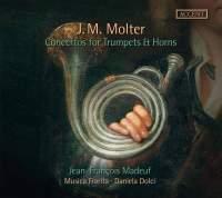 Molter: Concertos for trumpets & horns