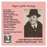Voices of the Century: Jussi Björling in Stockholm, Vol. 2, Swedish Popular Songs (Recorded 1933-1953)