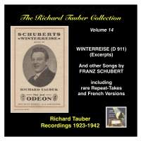 The Richard Tauber Collection, Vol. 14 - Franz Schubert: Winterreise, D. 911 (Excerpts) & Other Songs (Recorded 1923-1942)