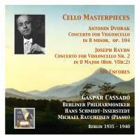 Cello Masterpieces: Gaspar Cassadó (Berlin 1935 - 1940)