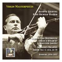 "Violin Masterpieces: Henryk Szeryng plays Beethoven: Sonata in A Major, Op. 47 ""Kreutzer"" & Brahms: Sonata No. 1 in G Major, Op. 78"