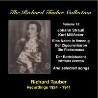 The Richard Tauber Collection, Vol. 19 - Richard Tauber Sings Johann Strauss II and Carl Millöcker (Recorded 1924-1941)