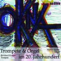 Trumpet & Organ in the 20th Century