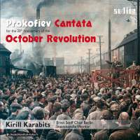 Prokofiev: Cantata for the 20th Anniversary of the October Revolution Op. 74