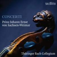 Prinz Johann Ernst von Sachsen-Weimar: Concerti