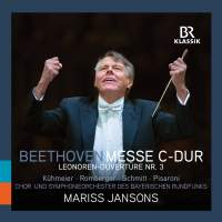 Beethoven: Messe C-Dur & Leonore Overture