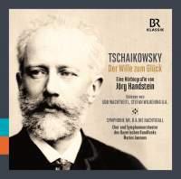 Tchaikovsky: Der Wille zum Glück