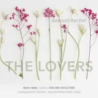 Samuel Barber: The Lovers & Randall Thompson: Frostiana