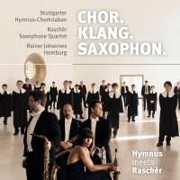 Chor. Klang. Saxophon.