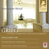 Grieg: From Holberg's Time & Melodies