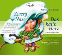 Andreas N. Tarkmann: Zwerg Nase & Das kalte Herz