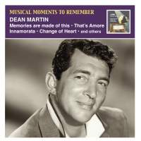 Musical Moments to Remember: Dean Martin