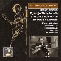 All That Jazz, Vol. 12: Django Reinhardt & the Bands of the 'Hot Club de France'