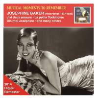 Musical Moments to Remember: Joséphine Baker, Vol. 1 (2014 Remastered)