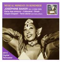 Musical Moments to Remember: Joséphine Baker, Vol. 2 (2014 Digital Remaster)