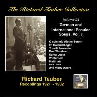 The Richard Tauber Collection, Vol. 24 - German & International Popular Songs, Vol. 3 (Recordings 1927-1932)