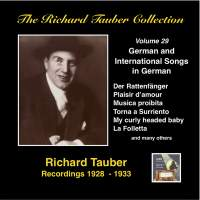 The Richard Tauber Collection, Vol. 29: Popular International Songs in German (Remastered 2015)