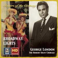 Singers of the Century: George London & The Robert Shaw Chorale