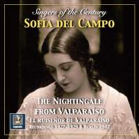 Singers of the Century: 'The Nightingale from Valparaíso' – Sofía del Campo (Remastered 2018)