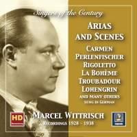 Singers of the Century: Marcel Wittrisch in Opera Arias & Scenes (2019 Remaster)
