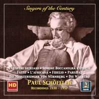 Singers of the Century: Paul Schöffler (2019 Remaster)
