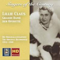 Singers of the Century: Lillie Claus – Grande Dame of Operetta (Remastered 2017)