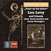 All That Jazz, Vol. 91: Tune Up the Piano – Lou Levy & Friends (Feat. Conte Candoli & Leroy Vinnegar) [Remastered 2017]