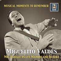 Musical Moments to Remember: Miguelito Valdés – Mr. Babalú Plays Mambo & Rumba