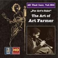 All That Jazz, Vol. 104: For Art's Sake – The Art of Art Farmer