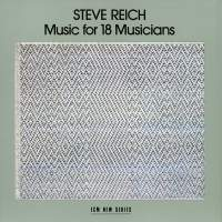 Reich: Music for 18 Musicians