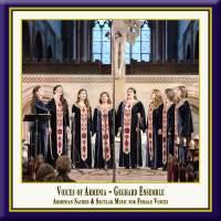 Voices of Armenia: Armenian Sacred & Secular Music for Female Voices (Live)