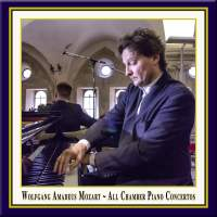 Mozart: All Chamber Piano Concertos
