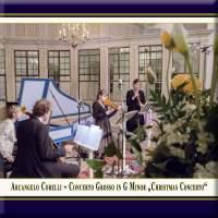 Corelli: Concerto grosso in G Minor 'Christmas Concerto'